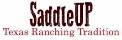 Saddle Up Texas Ranching Tradition Logo